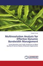 Multiresolution Analysis for Effective Dynamic Bandwidth Management