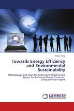 Towards Energy Efficiency and Environmental Sustainability