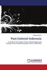 Post-Colonial Indonesia