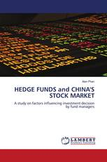 HEDGE FUNDS and CHINA'S STOCK MARKET
