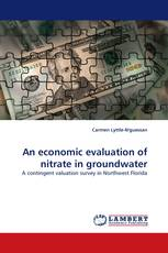 An economic evaluation of nitrate in groundwater