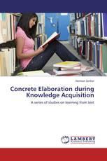 Concrete Elaboration during Knowledge Acquisition
