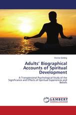 Adults' Biographical Accounts of Spiritual Development