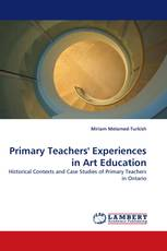 Primary Teachers'' Experiences in Art Education