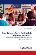 How Fair are Tests for English Language Learners?