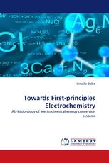 Towards First-principles Electrochemistry
