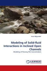 Modeling of Solid-fluid Interactions in Inclined Open Channels