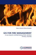 GIS FOR FIRE MANAGEMENT