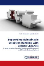Supporting Maintainable Exception Handling with Explicit Channels