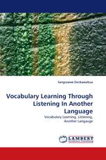 Vocabulary Learning Through Listening In Another Language