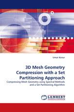 3D Mesh Geometry Compression with a Set Partitioning Approach