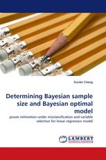 Determining Bayesian sample size and Bayesian optimal model