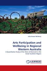 Arts Participation and Wellbeing in Regional Western Australia