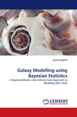 Galaxy Modelling using Bayesian Statistics