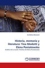 Historia, memoria y literatura: Tina Modotti y Elena Poniatowska