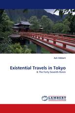 Existential Travels in Tokyo
