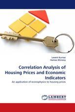 Correlation Analysis of Housing Prices and Economic Indicators