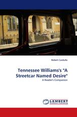 """Tennessee Williams''s """"A Streetcar Named Desire"""""""