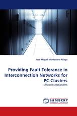 Providing Fault Tolerance in Interconnection Networks for PC Clusters