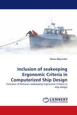 Inclusion of seakeeping Ergonomic Criteria in Computerized Ship Design