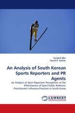An Analysis of South Korean Sports Reporters and PR Agents