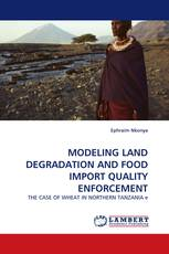 MODELING LAND DEGRADATION AND FOOD IMPORT QUALITY ENFORCEMENT