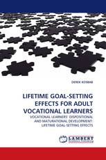 LIFETIME GOAL-SETTING EFFECTS FOR ADULT VOCATIONAL LEARNERS