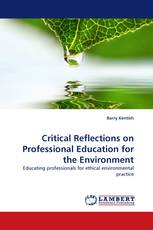 Critical Reflections on Professional Education for the Environment