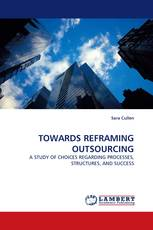 TOWARDS REFRAMING OUTSOURCING