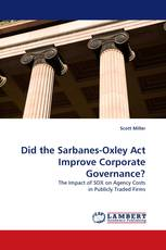 Did the Sarbanes-Oxley Act Improve Corporate Governance?
