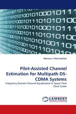 Pilot-Assisted Channel Estimation for Multipath DS-CDMA Systems