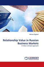 Relationship Value in Russian Business Markets