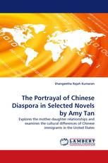 The Portrayal of Chinese Diaspora in Selected Novels by Amy Tan