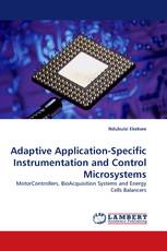 Adaptive Application-Specific Instrumentation and Control Microsystems