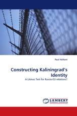 Constructing Kaliningrad's Identity