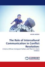 The Role of Intercultural Communication in Conflict Resolution: