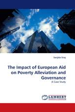 The Impact of European Aid on Poverty Alleviation and Governance