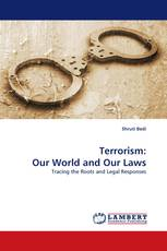 Terrorism: Our World and Our Laws