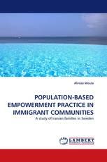 POPULATION-BASED EMPOWERMENT PRACTICE IN IMMIGRANT COMMUNITIES