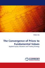 The Convergence of Prices to Fundamental Values