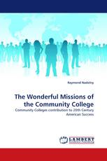 The Wonderful Missions of the Community College
