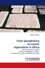 From ploughshare to sword: regionalism in Africa
