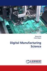 Digital Manufacturing Science