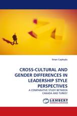 CROSS-CULTURAL AND GENDER DIFFERENCES IN LEADERSHIP STYLE PERSPECTIVES