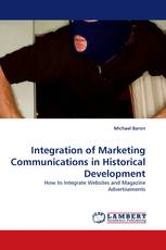 Integration of Marketing Communications in Historical Development