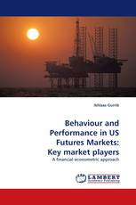 Behaviour and Performance in US Futures Markets: Key market players