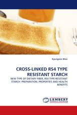 CROSS-LINKED RS4 TYPE RESISTANT STARCH
