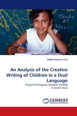An Analysis of the Creative Writing of Children in a Dual Language