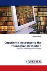 Copyright''s Response to the Information Revolution