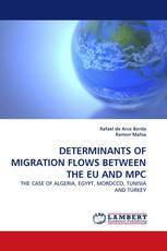 DETERMINANTS OF MIGRATION FLOWS BETWEEN THE EU AND MPC
